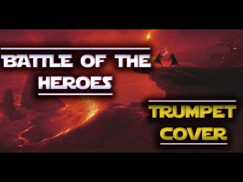 """Battle of the Heroes (""""Star Wars Episode III: Revenge of the Sith"""") Trumpet Cover"""