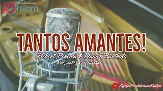 Tantos Amantes (Jorge Camargo & Guilherme Kerr)   Por Hebert Pereira
