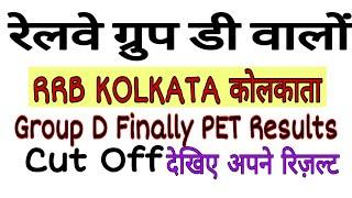 RRB KOLKATA Group D Finally Results    Group D Kolkata Zone Finally Cut Off   