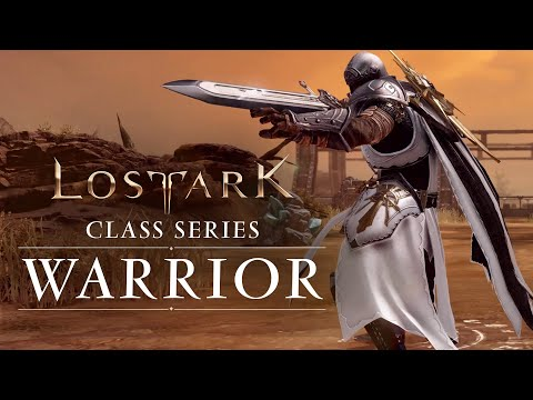 Lost Ark: Classes Series  Warrior (NA and EU)