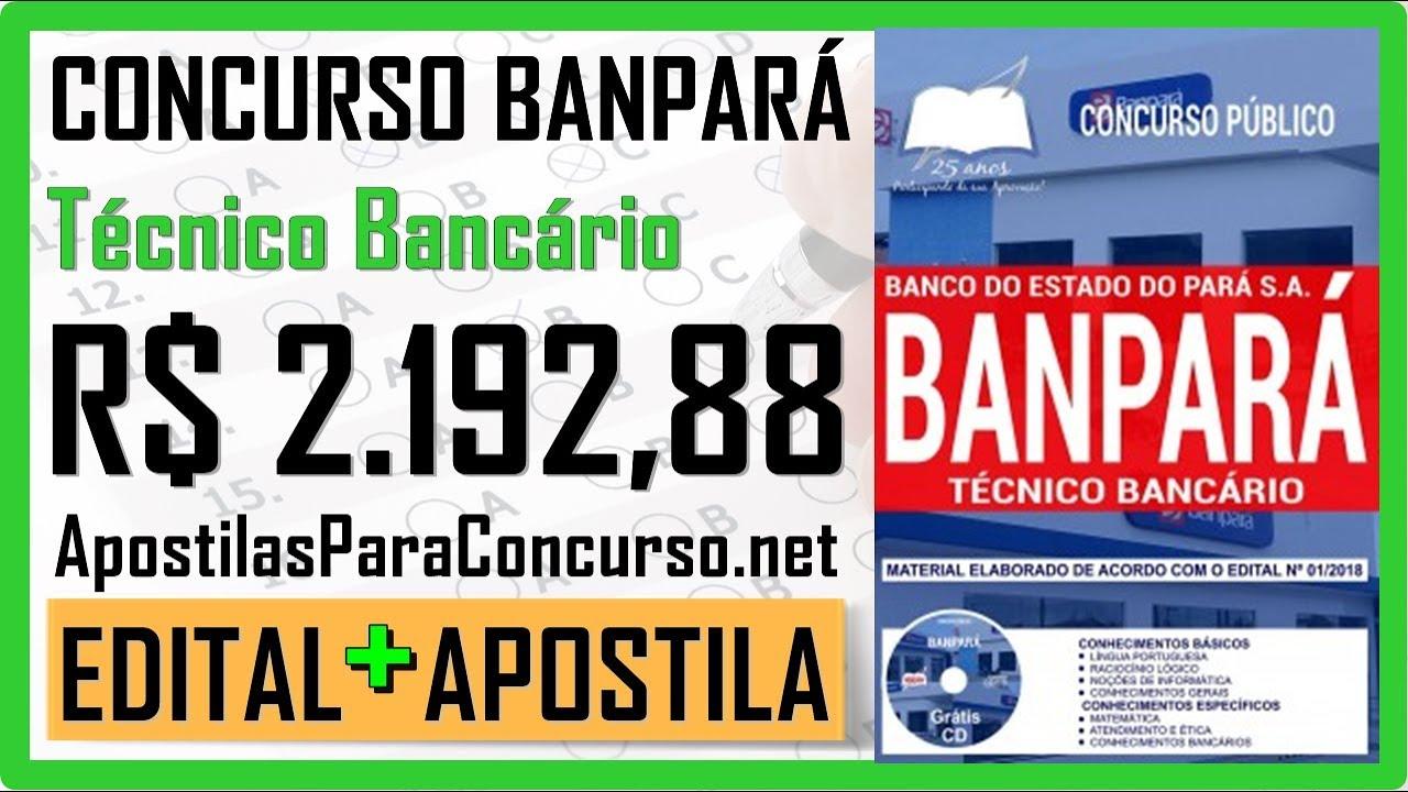 0e4434a2c Edital Concurso Público BANPARÁ 2018 - Apostila Específica Para Técnico  Bancário