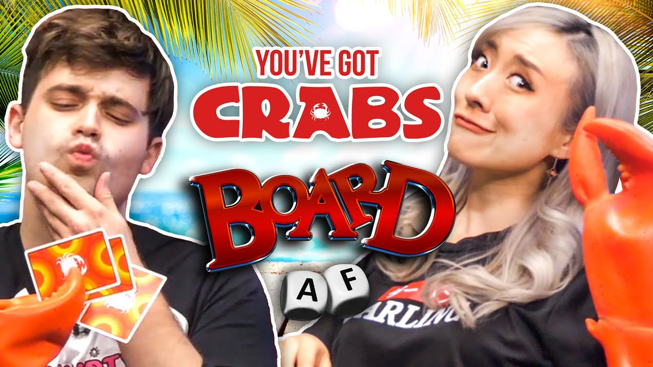 You've Got Crabs?! (Board AF)