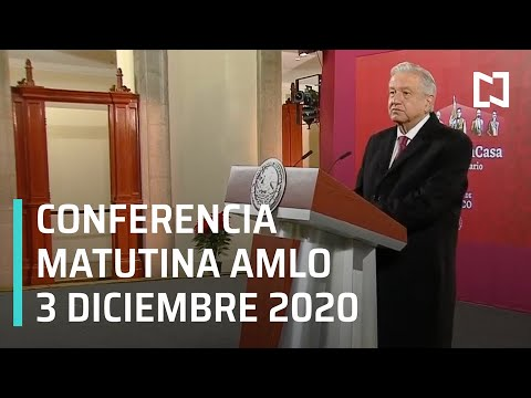 Conferencia matutina AMLO / 3 de diciembre 2020