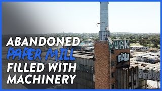 HUGE ABANDONED PAPER MILL LEFT TO ROT - REVISITED