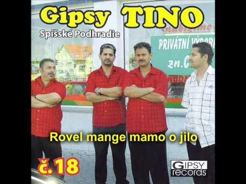 GIPSY TINO č.18  - Rovel mange mamo o jilo
