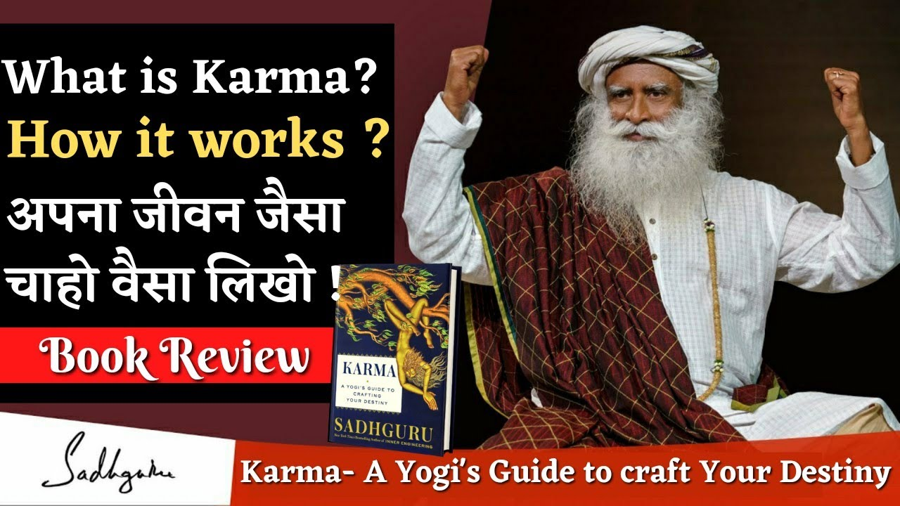 Karma Book Review | Sadhguru | Make your life the way you want ! | Reveal History and Mythology