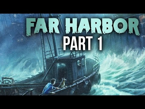 Fallout 4 Far Harbor Gameplay Walkthrough Part 1 - FAR FROM HOME (HOW TO START)