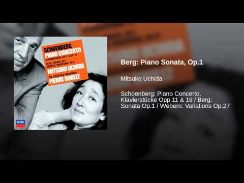 Berg: Piano Sonata, Op.1