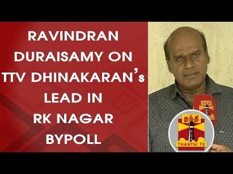 Political Analyst Ravindran Duraisamy on TTV Dhinakaran's Lead in RK Nagar Bypoll   Thanthi TV