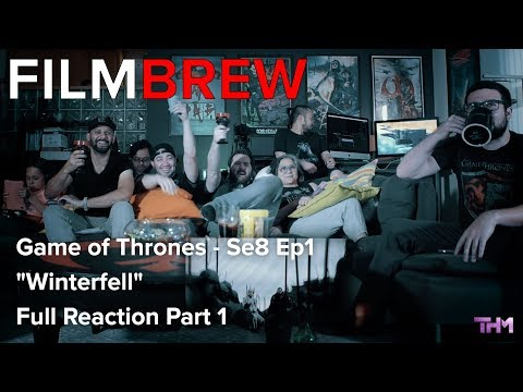 Game of Thrones - Se8 Ep1 - 'Winterfell' - Reaction - Full Reaction Part 1
