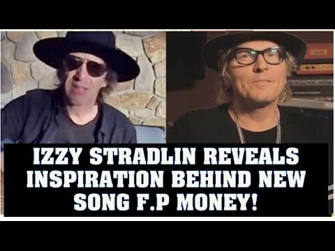 Guns N' Roses News  Izzy Stradlin Reveals Inspriation Behind F.P. (Fighter Pilot)  Money