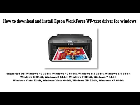 how-to-download-and-install-epson-workforce-wf-7110-driver-windows-10,-8-1,-8,-7,-vista,-xp