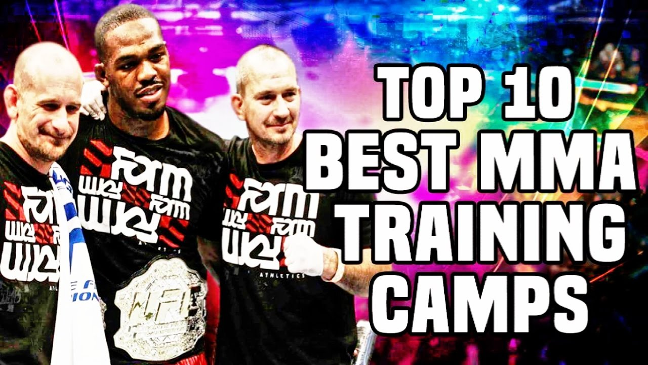 Top 10: Best MMA Camps & Gyms
