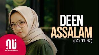 Deen Assalam - Latest NO MUSIC Version | Sabyan Gambus (Lyrics)