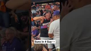 Suns In 4 Guy is in the building #shorts