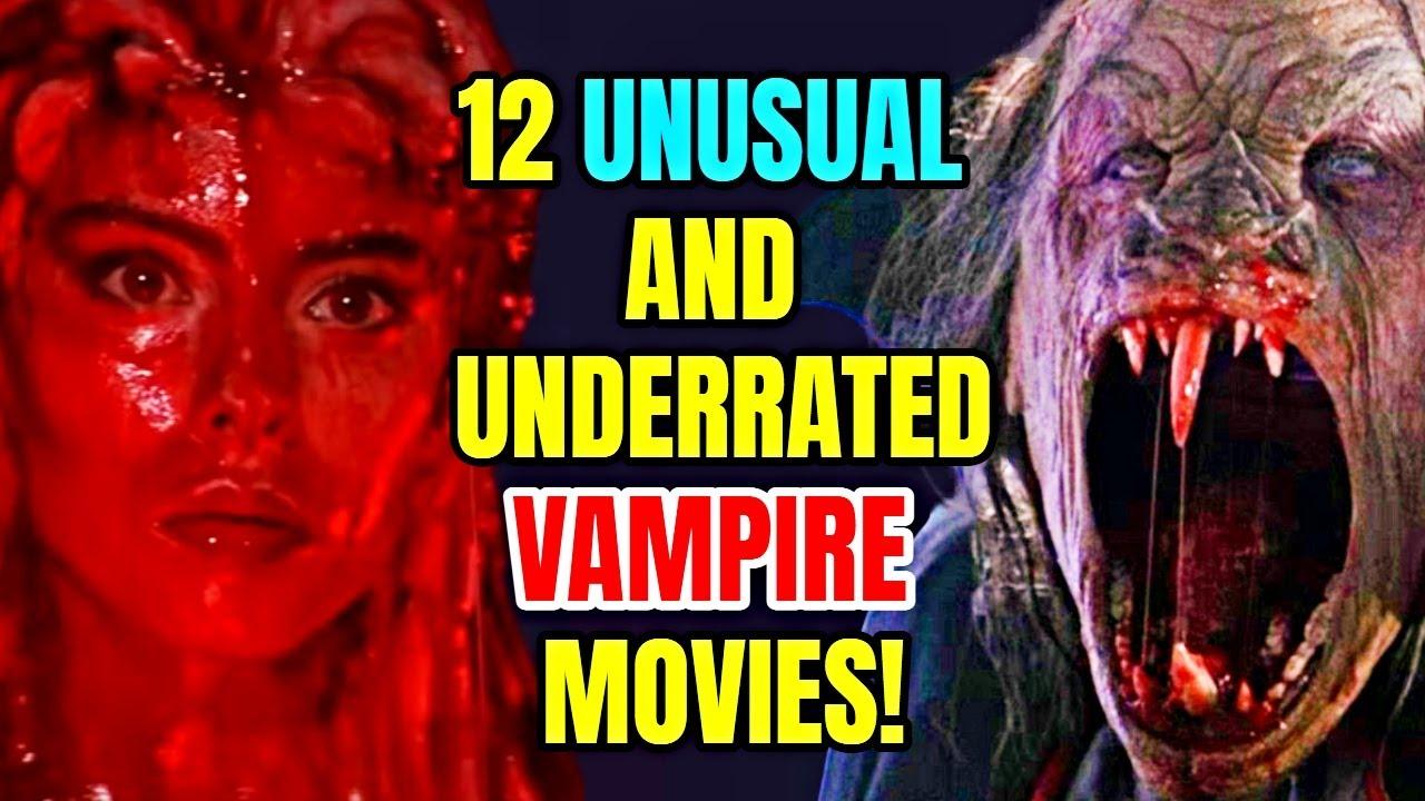 Download 12 Unusual But Brilliant Vampire Movies - Hidden Gems Of This Genre!