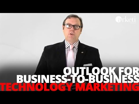Outlook for Business-to-Business Technology Marketing in 2011