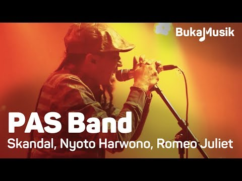 BukaMusik: PAS Band - Skandal, Nyoto Harwono & Romeo and Juliet