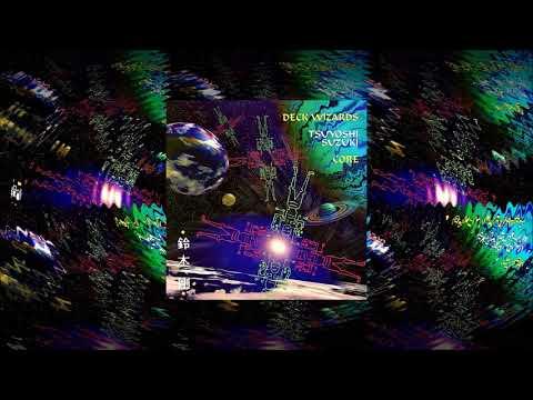 Deck Wizards ~ Core by Tsuyoshi Suzuki ᴴᴰ