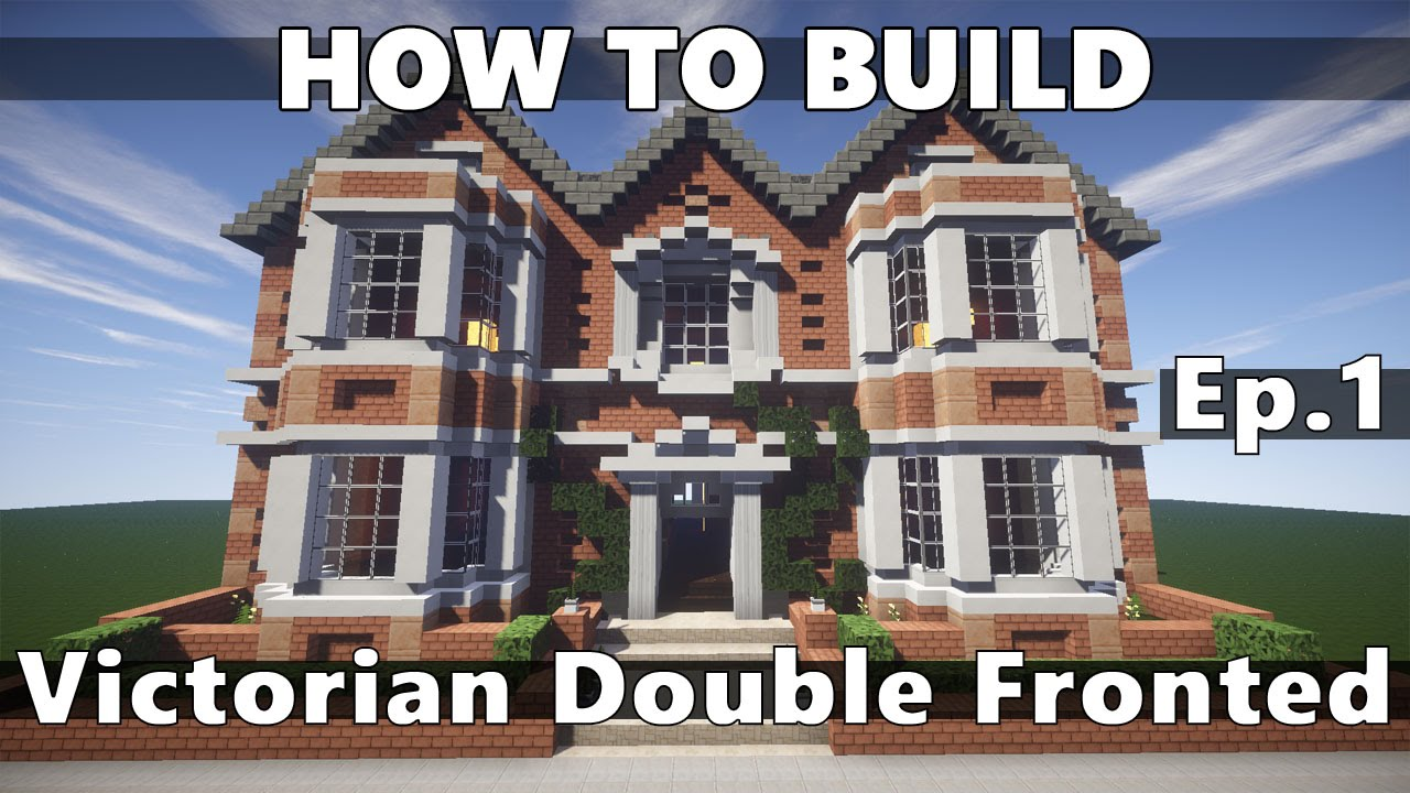 Minecraft how to build victorian double fronted ep 1 for How to build a victorian house