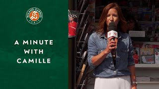 A Minute with Camille #9 | Roland-Garros 2019
