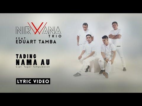 EDUART TAMBA feat. NIRWANA TRIO - TADING NAMA AU (OFFICIAL LYRIC VIDEO)