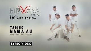 EDUART TAMBA feat. NIRWANA TRIO - TADING NAMA AU (OFFICIAL LYRIC VIDEO)
