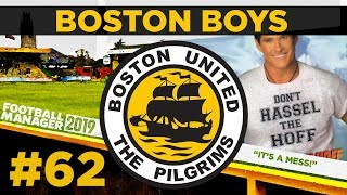 BOSTON BOYS | PART 62 | WHAT'S THE POINT?! | Football Manager 2019