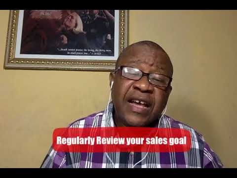 Regularly Review your sales goal