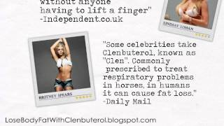 Clenbuterol - Hollywood's No.1 Weightloss Secret to Size Zero