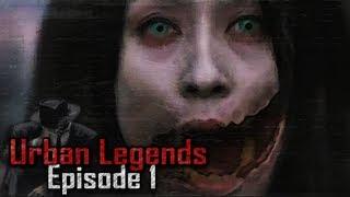 Urban Legends - Slit Mouth Woman/Kuchisake-Onna