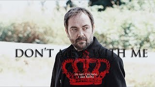 Crowley Don T Mess With Me SPN