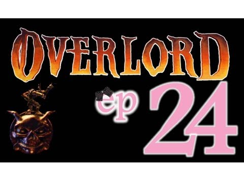 Overlord - Ep24 - Second smelter and getting God status - w/Wardfire