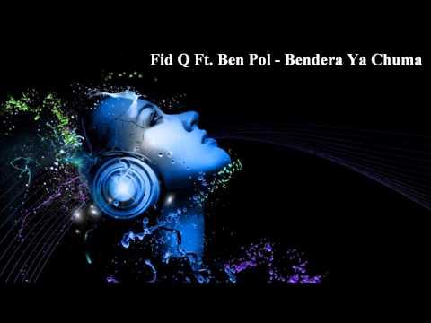 Fid Q Ft. Ben Pol - Bendera Ya Chuma (Audio)