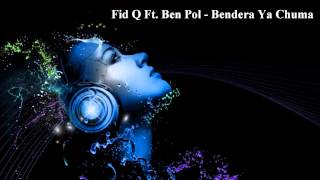 Fid Q Ft. Ben Pol - Bendera Ya Chuma (Audio)