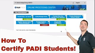 PADI Online Processing Centre OLPC • How To Certify Students ✍️
