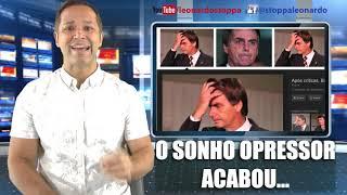 BOLSONARO ACABOU - Não adiantou o golpe!