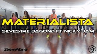 Materialista - Silvestre Dangond ft Nicky Jam |2GetherWeDance| Zumba® Fitness