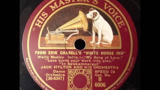 White Horse Inn, Jack Hylton, 1931