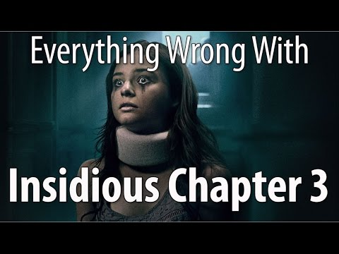 Everything Wrong With Insidious Chapter 3 In 15 Minutes Or Less