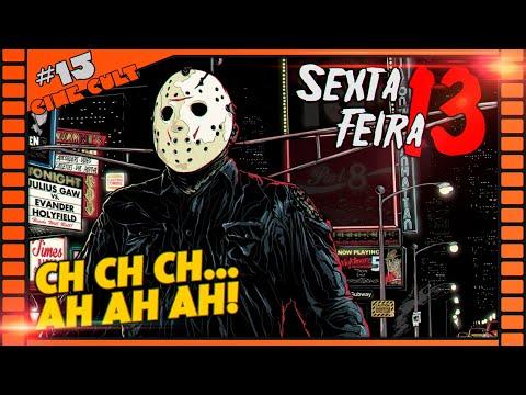 Sexta Feira 13 Saga | Jason Vorhees | Cine Cult #15