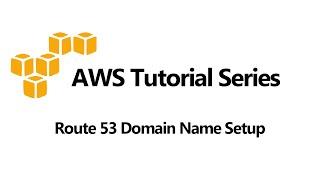 Route 53 Domain Name Setup