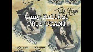 Trie Utami - Gang Kelinci (Lirik Lagu)
