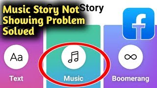 How to Fix Facebook Music Story Not Showing Problem Solved