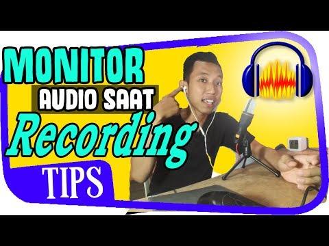 Cara Mendengarkan Suara Saat Rekaman Suara ~ Monitoring Audio Recording ~ Suara  makin merdu