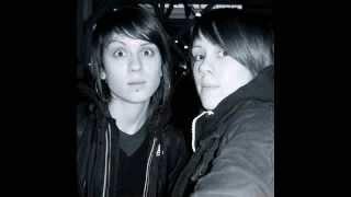 Tegan And Sara - Shudder To Think