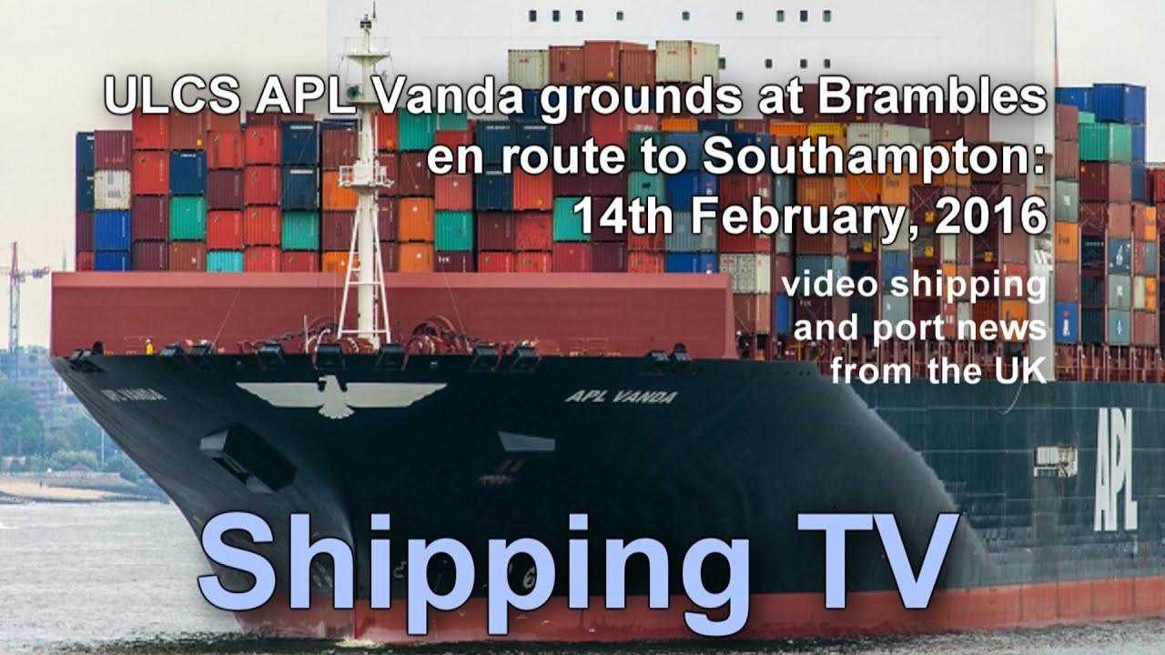 ULCS APL Vanda grounds outside Southampton, 14 Feb 2016 - YouTube