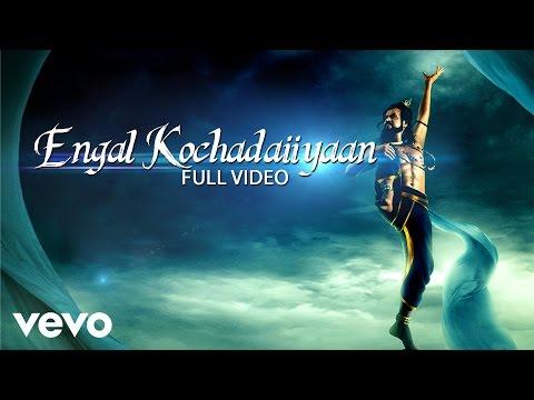 Rajinikanth   Kochadaiiyaan - Engal Kochadaiiyaan Song   Rahman