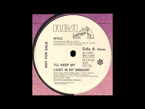 NYCC - I'll Keep My Light In My Window (New Re-mixed Disco Version) [1978]