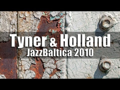 McCoy Tyner & Dave Holland - jazz baltica 2010